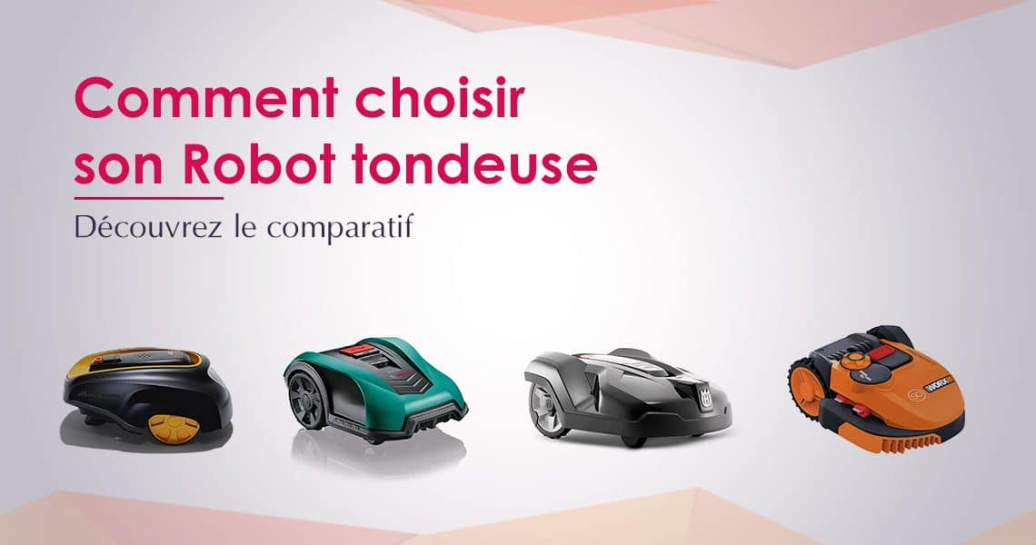 comparatif robot tondeuse