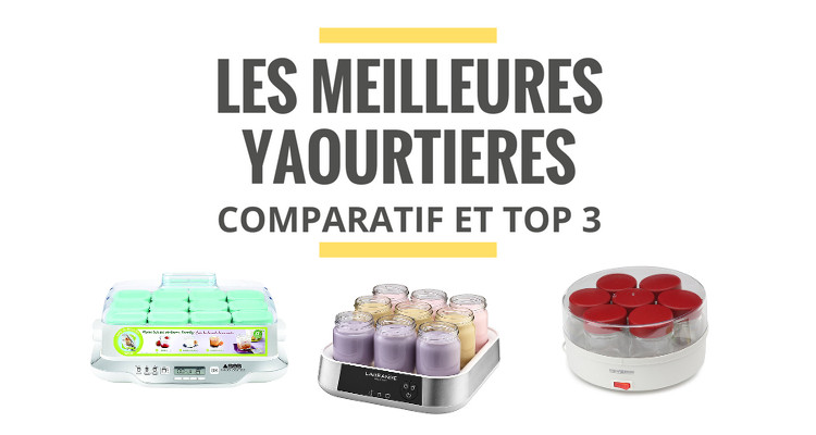 comparatif yaourtiere