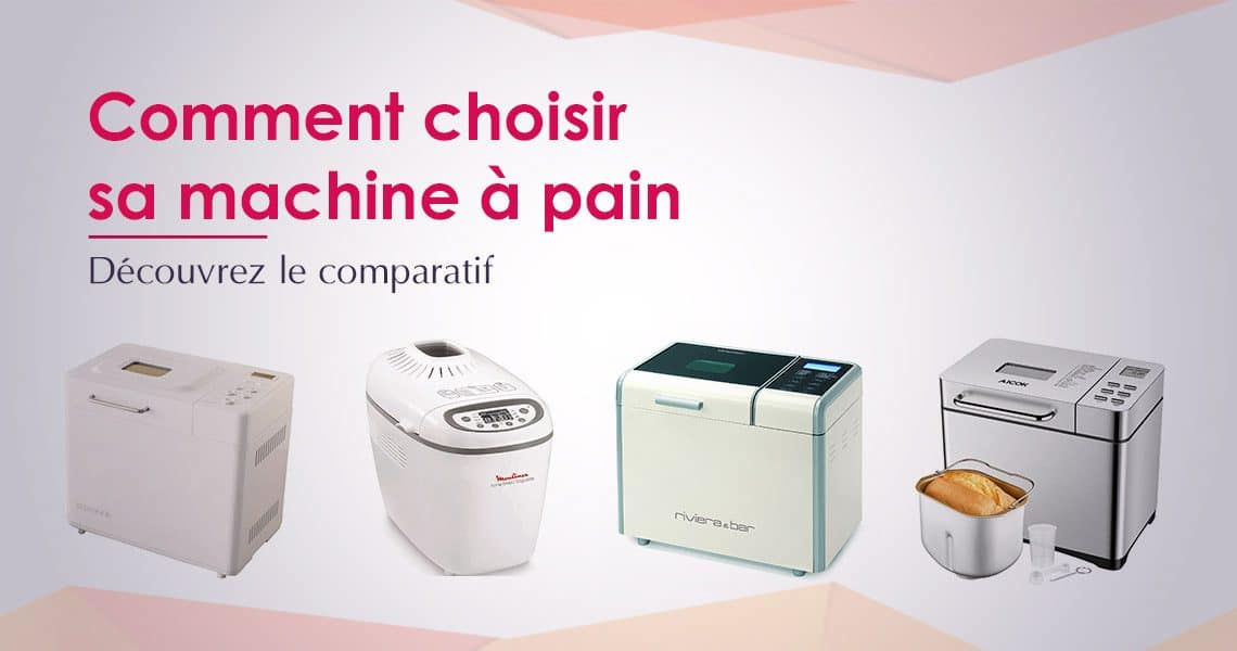 comparatif machine a pain